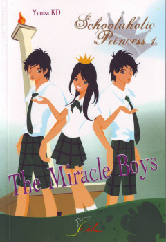 Schoolaholic Princess 1 – The Miracle Boys