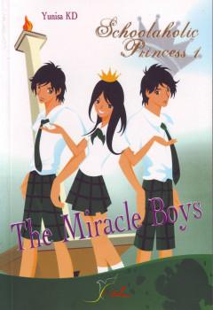 Schoolaholic Princess 1 – The Miracle Boys